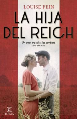 La hija del Reich - Louise Fein | Planeta de Libros