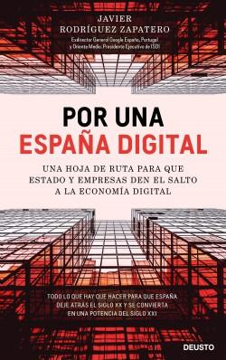 Por una España digital - Javier Rodríguez Zapatero | Planeta de Libros