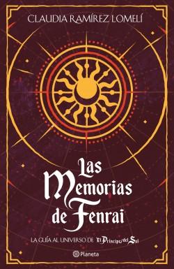 Las memorias de Fenrai - Claudia Ramírez Lomelí | Planeta de Libros
