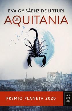 Aquitania - Eva García Sáenz de Urturi   Planeta de Libros