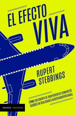 El efecto Viva - Rupert Stebbings | Planeta de Libros