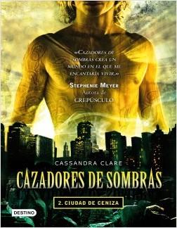 Cazad. de sombras II - Ciudad de ceniza - Cassandra Clare | Planeta de Libros