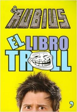 El libro del Troll - elrubius | Planeta de Libros
