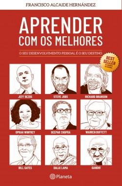 Aprender com os Melhores - Francisco Alcaide Hernández | Planeta de Libros