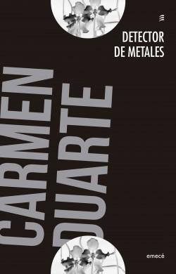 Detector de metales - Carmen Duarte | Planeta de Libros