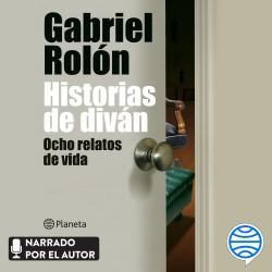 Historias de diván - Gabriel Rolón   Planeta de Libros