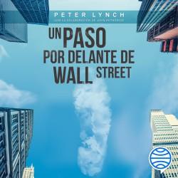 Un paso por delante de Wall Street - Peter Lynch | Planeta de Libros