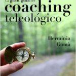 La gran folleto del coaching teleológico – Hermínia Gomà | Descargar PDF
