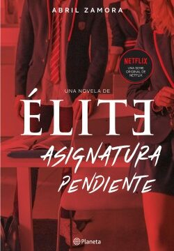 Élite: asignatura irresoluto – Abril Zamora | Descargar PDF