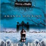 La caída – Amanda Hocking | Descargar PDF