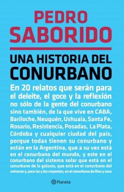 Una historia del conurbano – Pedro Saborido   Descargar PDF