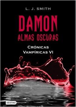 Damon.Almas Oscuras. Crónicas Vampíricas VI – L. J. Smith | Descargar PDF