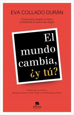 El mundo cambia, ¿y tú? – Eva Collado Durán | Descargar PDF