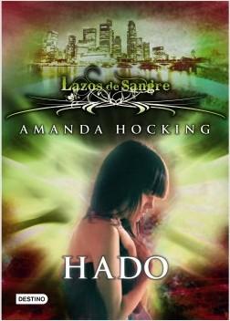 Lazos de sangre 2: Hado - Amanda Hocking | Planeta de Libros