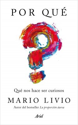 Por qué - Mario Livio | Planeta de Libros