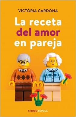 La receta del amor en pareja - Victòria Cardona | Planeta de Libros