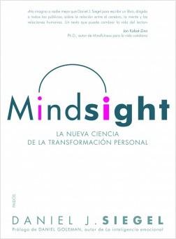 Mindsight - Daniel J. Siegel | Planeta de Libros