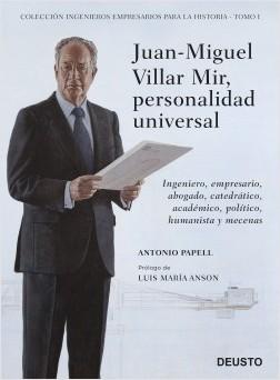 Juan-Miguel Villar Mir, personalidad universal - Antonio Papell | Planeta de Libros