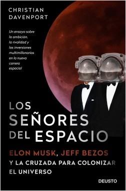 Los señores del espacio - Christian Davenport   Planeta de Libros
