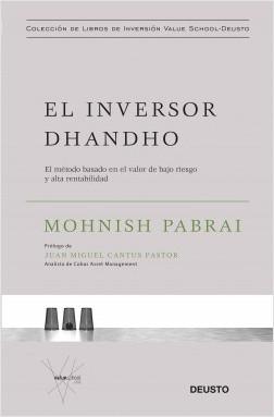 El inversor dhandho - Mohnish Pabrai | Planeta de Libros