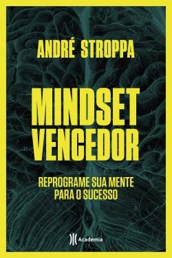 Mindset vencedor - André Stroppa | Planeta de Libros