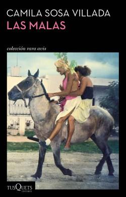Las malas - Camila Sosa Villada   Planeta de Libros
