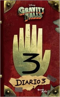 Gravity Falls. Diario 3 - Disney Publishing Worldwide | Planeta de Libros