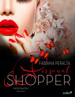 Passionately- Personal shopper- Bonus Track - Fabiana Peralta | Planeta de Libros