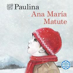 Paulina - Ana María Matute | Planeta de Libros