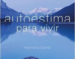 Autoestima para estar – Hermínia Gomà   Descargar PDF