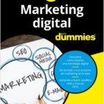 Marketing digital para Dummies – Isra García,Victor Ronco Viladot,Aitor Contreras Navarro,Alejandro Rubio Navalón,Oscar Valdelvira Gimeno | Descargar PDF
