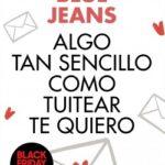Poco tan sencillo como tuitear te quiero – Blue Jeans | Descargar PDF