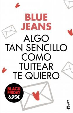 Poco tan sencillo como tuitear te quiero – Blue Jeans   Descargar PDF