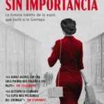 Una mujer sin importancia – Sonia Purnell | Descargar PDF