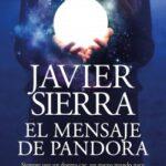 El mensaje de Pandora – Javier Sierra | Descargar PDF