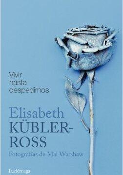 Proceder hasta despedirnos – Elisabeth Kübler-Ross | Descargar PDF