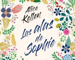 Las alas de Sophie – Alice Kellen | Descargar PDF