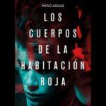 Los cuerpos de la habitación roja – Iñigo Aguas | Descargar PDF