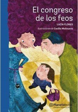 El congreso de los feos – Lucia Flores B.   Descargar PDF
