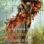 La dependencia de oro – Cassandra Clare | Descargar PDF