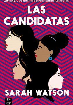 Las candidatas – Sarah Watson   Descargar PDF