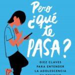 Pero ¿qué te pasa? – Lola Álvarez | Descargar PDF