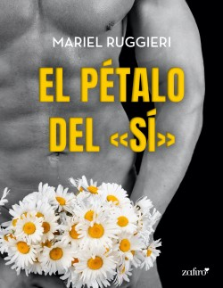 El pétalo del «sí» – Mariel Ruggieri | Descargar PDF