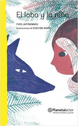 El lobo y la pupila – Yves Jaffrennou,Evelyne Mary | Descargar PDF