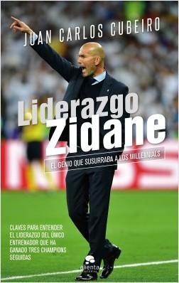 Liderazgo Zidane – Juan Carlos Cubeiro Villar | Descargar PDF