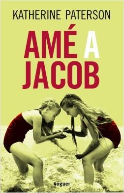 Amé a Jacob - Katherine Paterson | Planeta de Libros