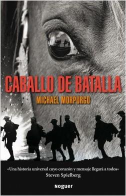 Caballo de batalla - Michael Morpurgo | Planeta de Libros