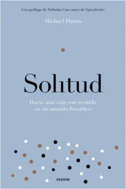Solitud - Michael Harris | Planeta de Libros