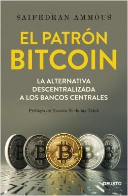 El patrón Bitcoin - Saifedean Ammous | Planeta de Libros