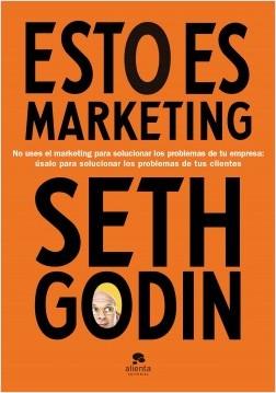 Esto es marketing - Seth Godin | Planeta de Libros